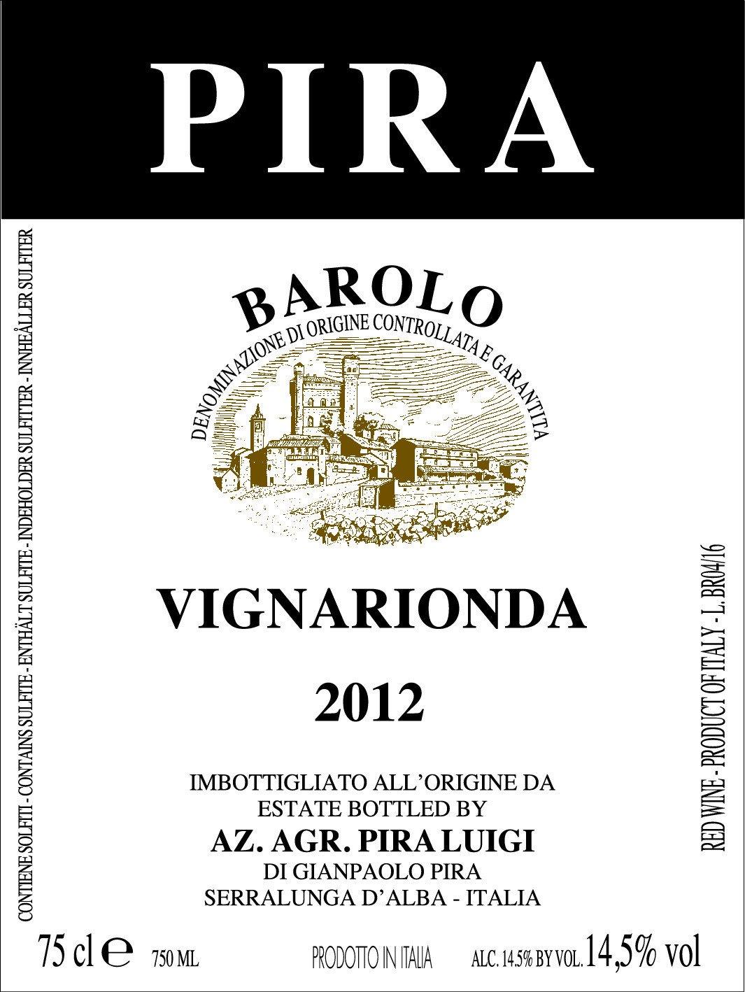 Pira Barolo Vignarionda 2012