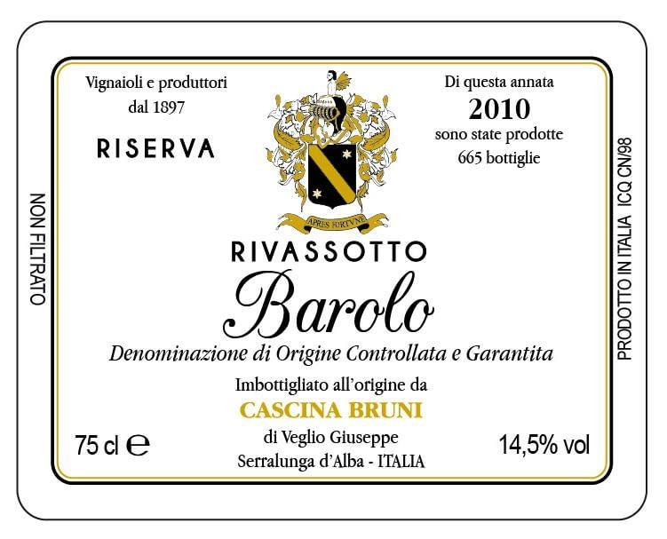 Bruni Barolo Riserva Rivassotto 2010