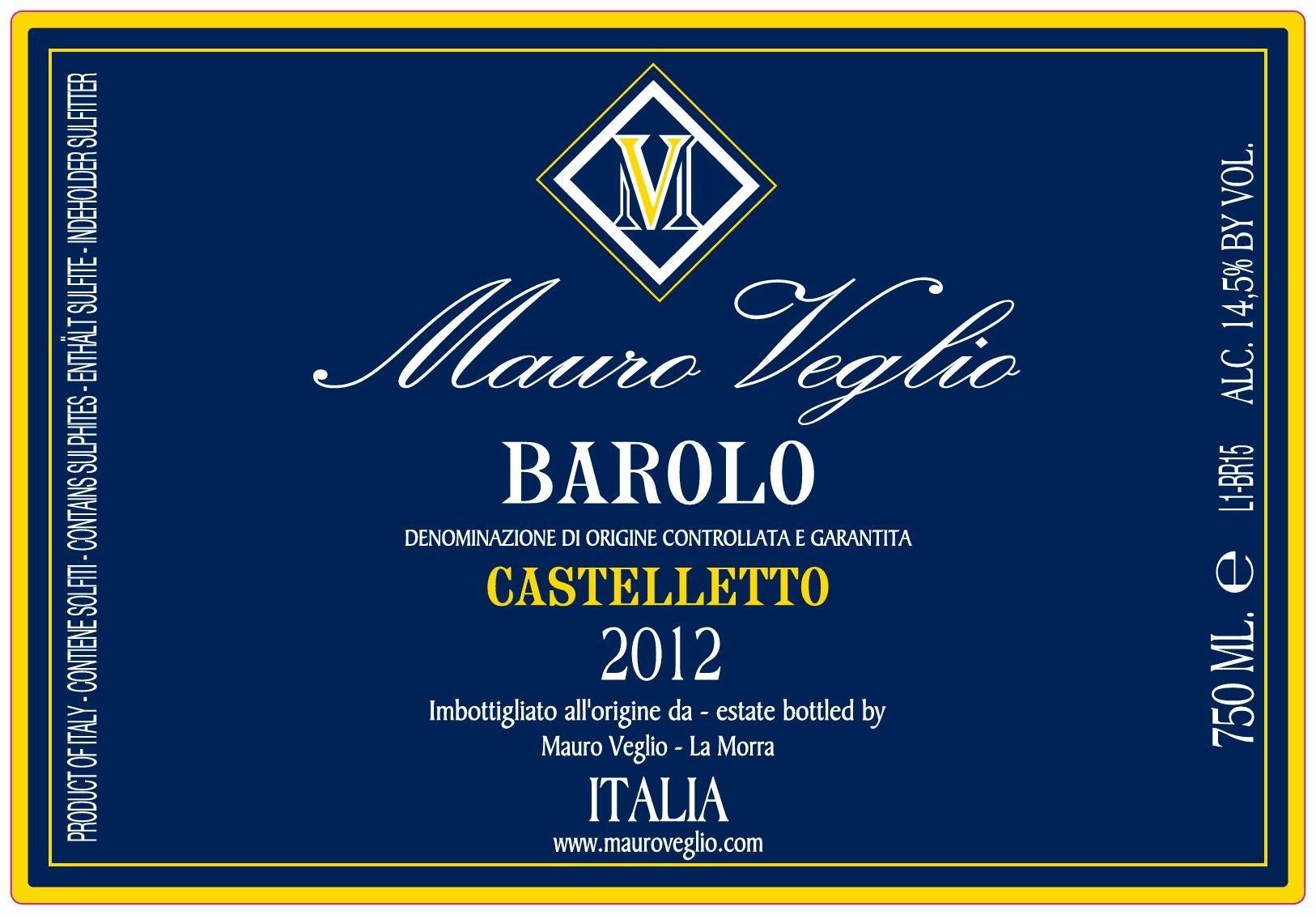 Mauro Veglio Barolo Castelletto 2012