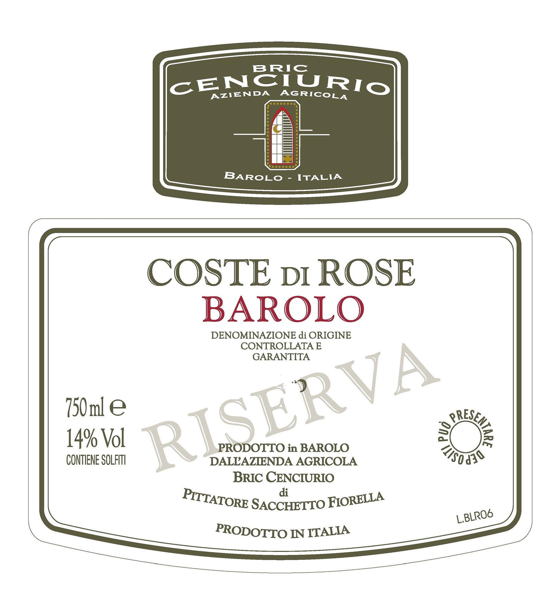 Bric Cenciurio Barolo Coste di Rose Reserve Magnum 2013