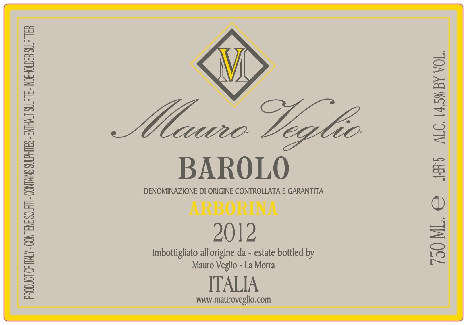 Mauro Veglio Barolo Arborina 2012