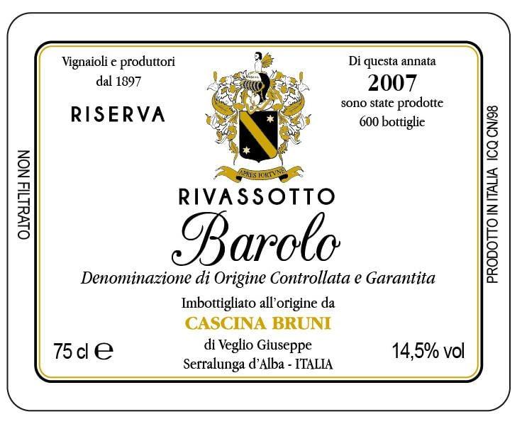 Bruni Barolo Riserva Rivassotto 2007
