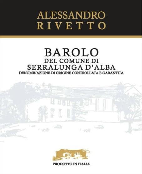Alessandro Rivetto Barolo Serralunga from 2011